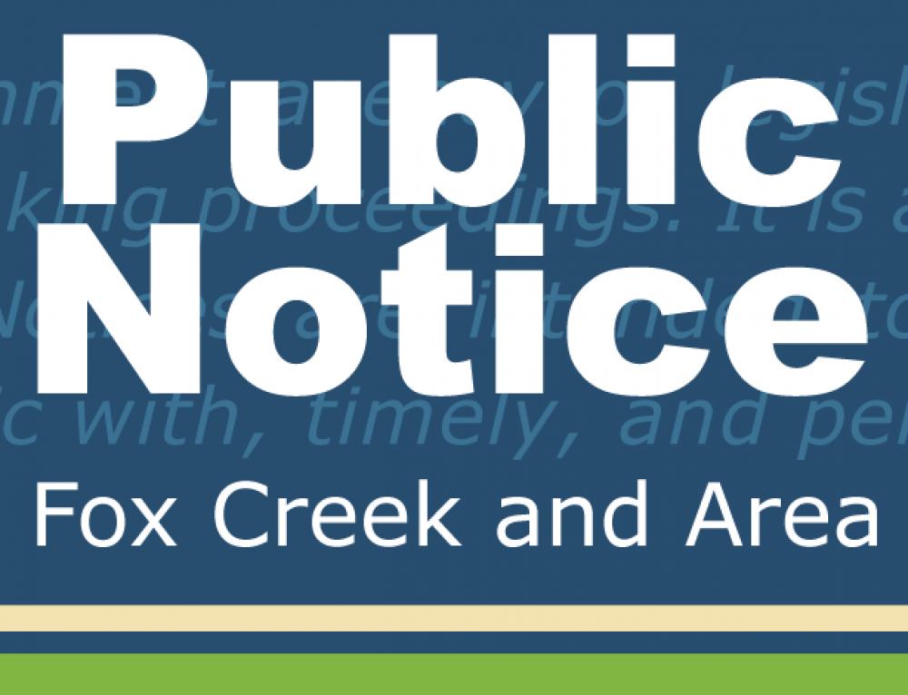 Reminder Town of Fox Creek Road Use Bylaw is now in effect