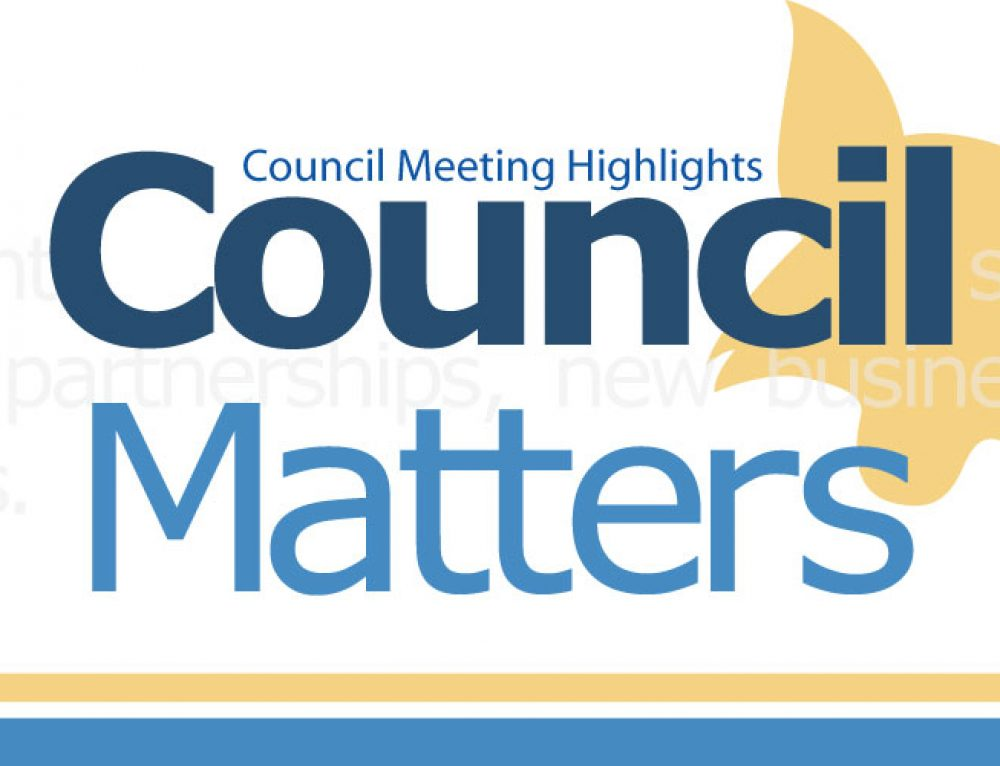 Council Highlights – Regular Council Meeting – January 22