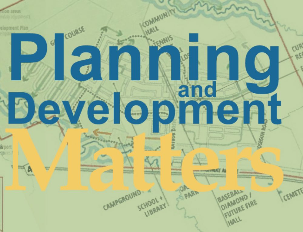 What's New in Planning and Development?